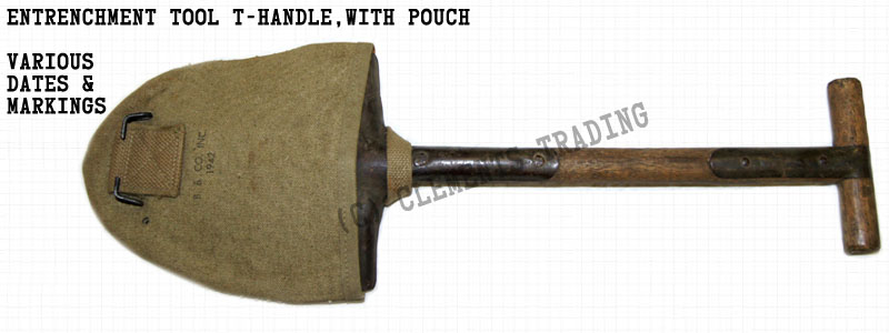 Entrenchment Tool T-Handle, with Pouch
